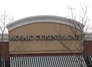 Mosaic Cuisine & Cafe sign