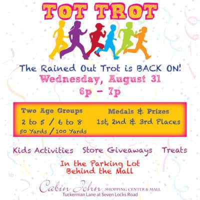 Cabin John Tot Trot: http://www.shopcabinjohn.com/2016/08/23/cabin-john-mall-tot-trot/