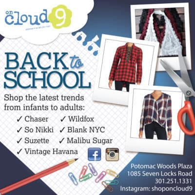 On Cloud 9 Fall Back-to-School ad: https://www.facebook.com/On-Cloud-9-252148152907/?hc_ref=SEARCH
