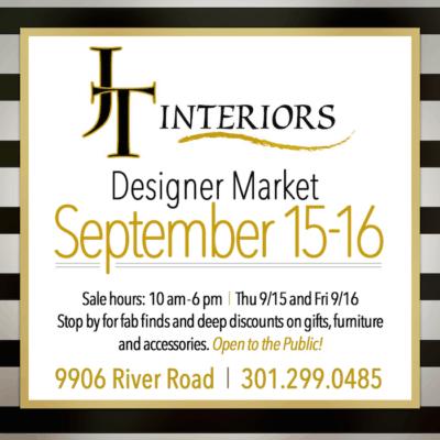2016 JT Interiors Fall Designer Market Sale Ad: https://www.facebook.com/jtinteriorspotomac/