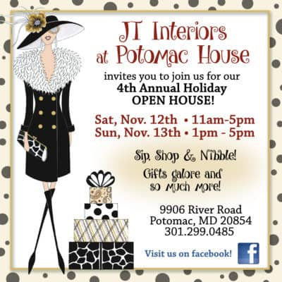 JT Interiors Holiday Open House ad: https://www.facebook.com/jtinteriorspotomac/