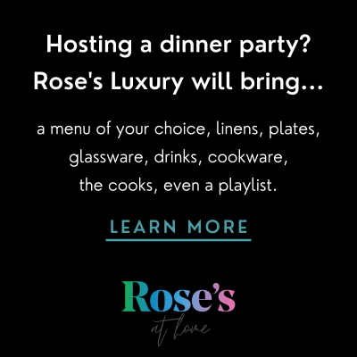 Rose's Luxury Dinner Parties
