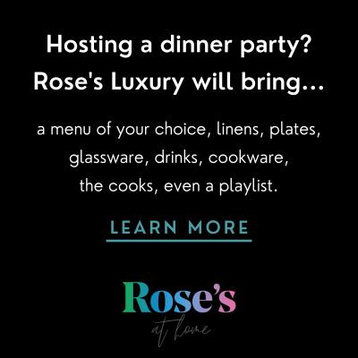 Rose's Luxury Dinner Parties